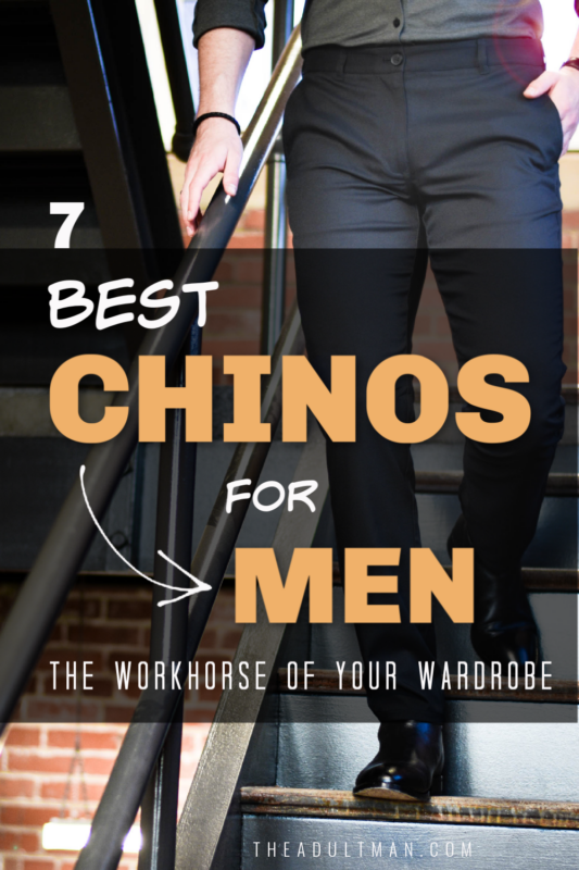 Best Chinos for Men